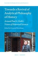 Cover Towards a Revival of Analytical Philosophy of History