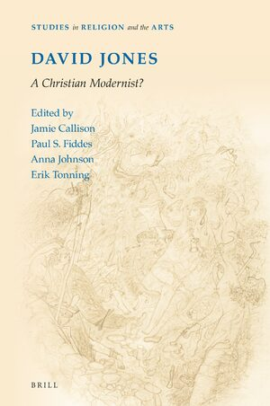 Cover David Jones: A Christian Modernist?