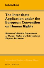 The Inter-State Application under the European Convention on Human Rights