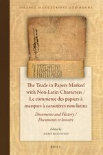 Cover The Trade in Papers Marked with Non-Latin Characters / Le commerce des papiers à marques à caractères non-latins