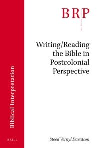 Cover Writing/Reading the Bible in Postcolonial Perspective