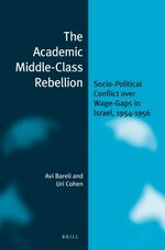 Cover The Academic Middle-Class Rebellion