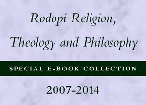 Cover Rodopi Religion, Theology and Philosophy Special E-Book Collection, 2007-2014