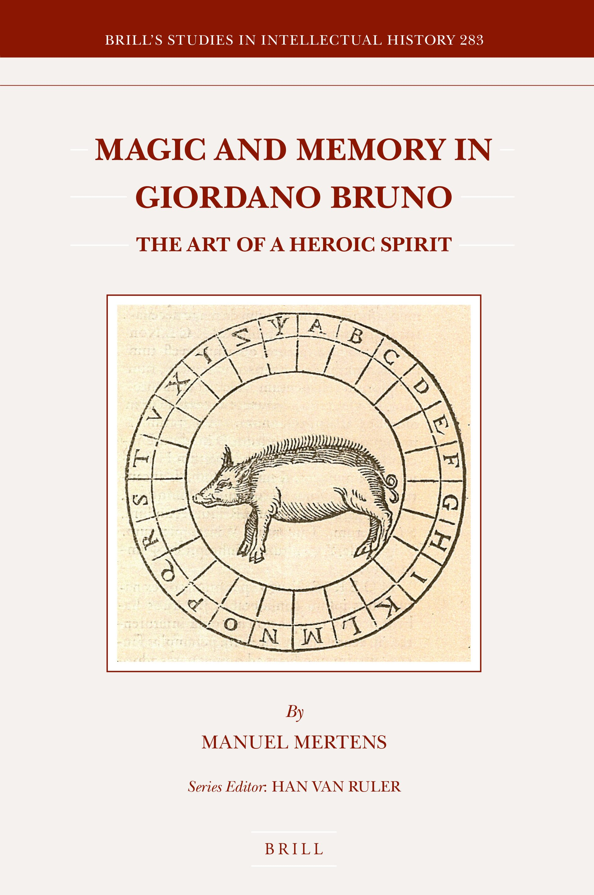 Magic And Memory In Giordano Bruno Towards A More