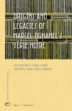 Cover Origins and Legacies of Marcel Duhamel's Série Noire