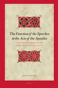 The Function of the Speeches in the Acts of the Apostles
