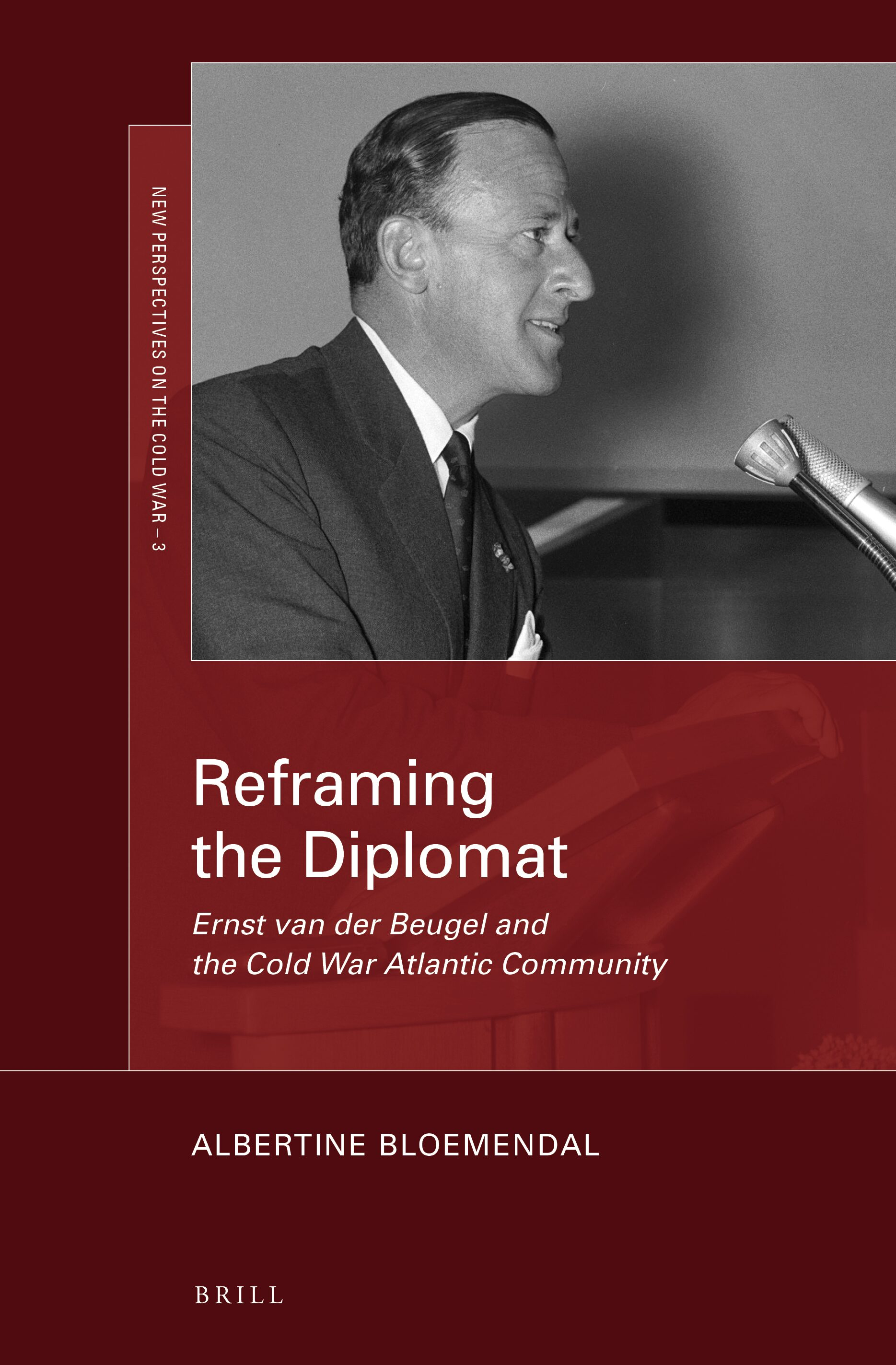 Present At The Creation In Reframing The Diplomat