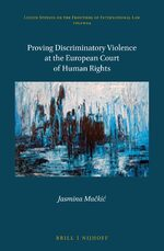 Cover Proving Discriminatory Violence at the European Court of Human Rights