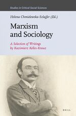Marxism and Sociology: A Selection of Writings by Kazimierz Kelles-Krauz