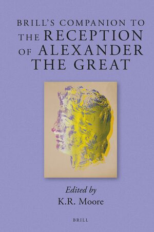 Cover Brill's Companion to the Reception of Alexander the Great