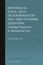 Cover Historical Title, Self-Determination and the Kashmir Question