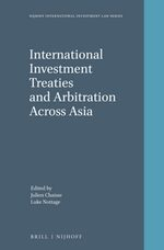 Cover International Investment Treaties and Arbitration Across Asia