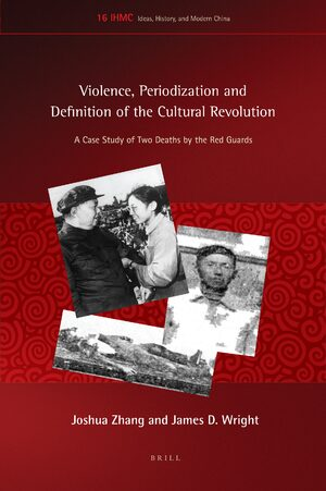 Cover Violence, Periodization and Definition of the Cultural Revolution
