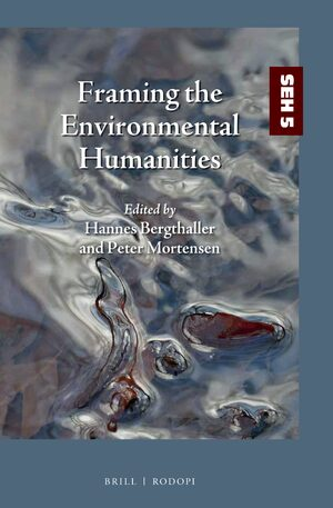 Cover Framing the Environmental Humanities