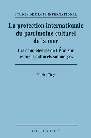 Cover La protection internationale du patrimoine culturel de la mer