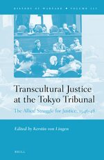 Transcultural Justice at the Tokyo Tribunal