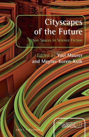 Image result for Cityscapes of the Future: Urban Spaces in Science Fiction