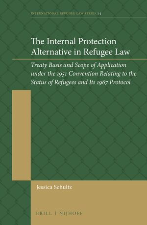 Cover The Internal Protection Alternative in Refugee Law