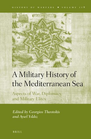 A Military History of the Mediterranean Sea