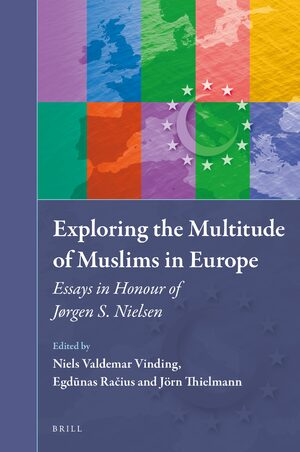 Cover Exploring the Multitude of Muslims in Europe