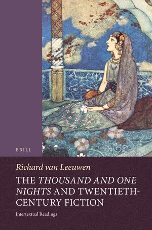Cover The <i>Thousand and One Nights</i> and Twentieth-Century Fiction