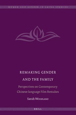 Cover Remaking Gender and the Family