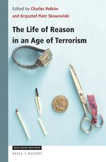 The Life of Reason in an Age of Terrorism