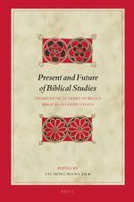 Present and Future of Biblical Studies