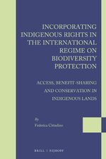 Cover Incorporating Indigenous Rights in the International Regime on Biodiversity Protection