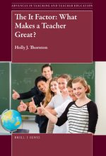 Cover The It Factor: What Makes a Teacher Great?