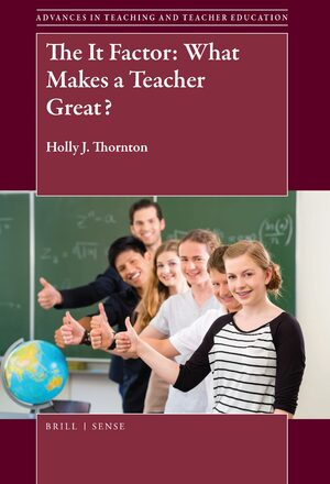 The It Factor: What Makes a Teacher Great?