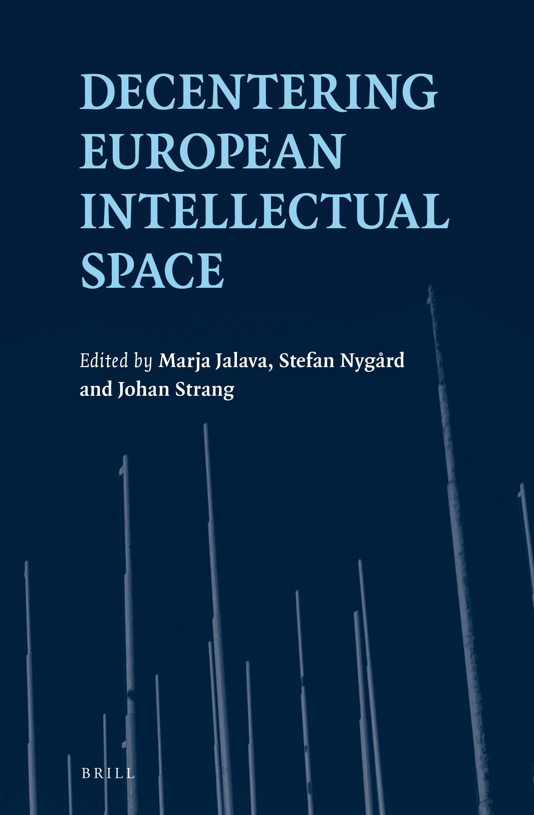 Greece, Europe, And The Making Of The Enlightenment In The Periphery In:  Decentering European Intellectual Space