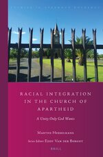 Cover Racial Integration in the Church of Apartheid