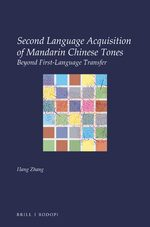 Second Language Acquisition of Mandarin Chinese Tones
