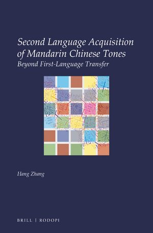 Cover Second Language Acquisition of Mandarin Chinese Tones