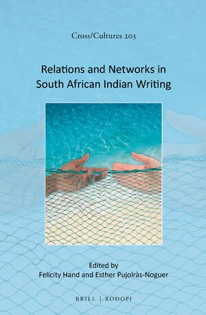 Relations and Networks in South African Indian Writing