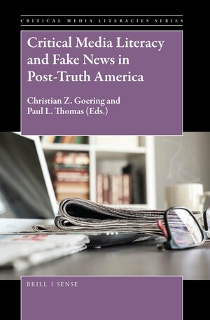 Cover Critical Media Literacy and Fake News in Post-Truth America