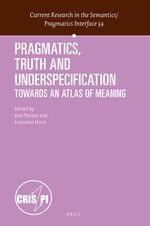 Cover Pragmatics, Truth and Underspecification