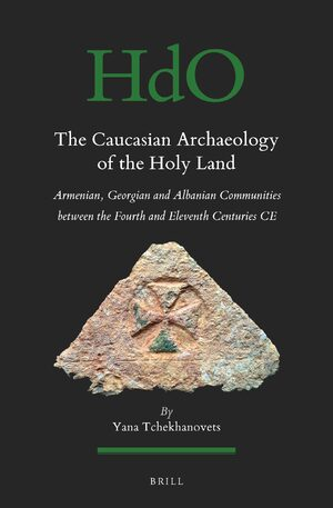 The Caucasian Archaeology of the Holy Land