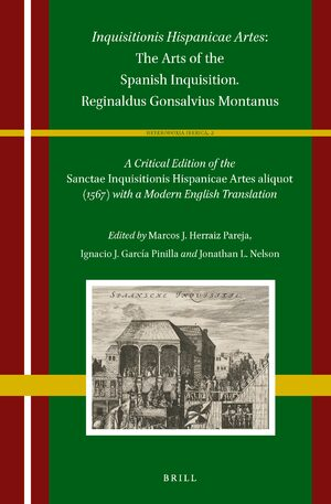 Cover <i>Inquisitionis Hispanicae Artes</i>: The Arts of the Spanish Inquisition. Reginaldus Gonsalvius Montanus