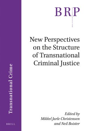 Cover New Perspectives on the Structure of Transnational Criminal Justice