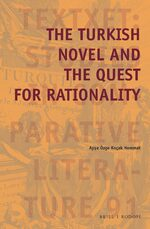 Cover The Turkish Novel and the Quest for Rationality