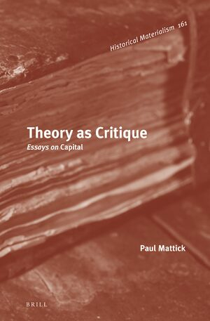 Cover Theory as Critique: Essays on <i>Capital</i>