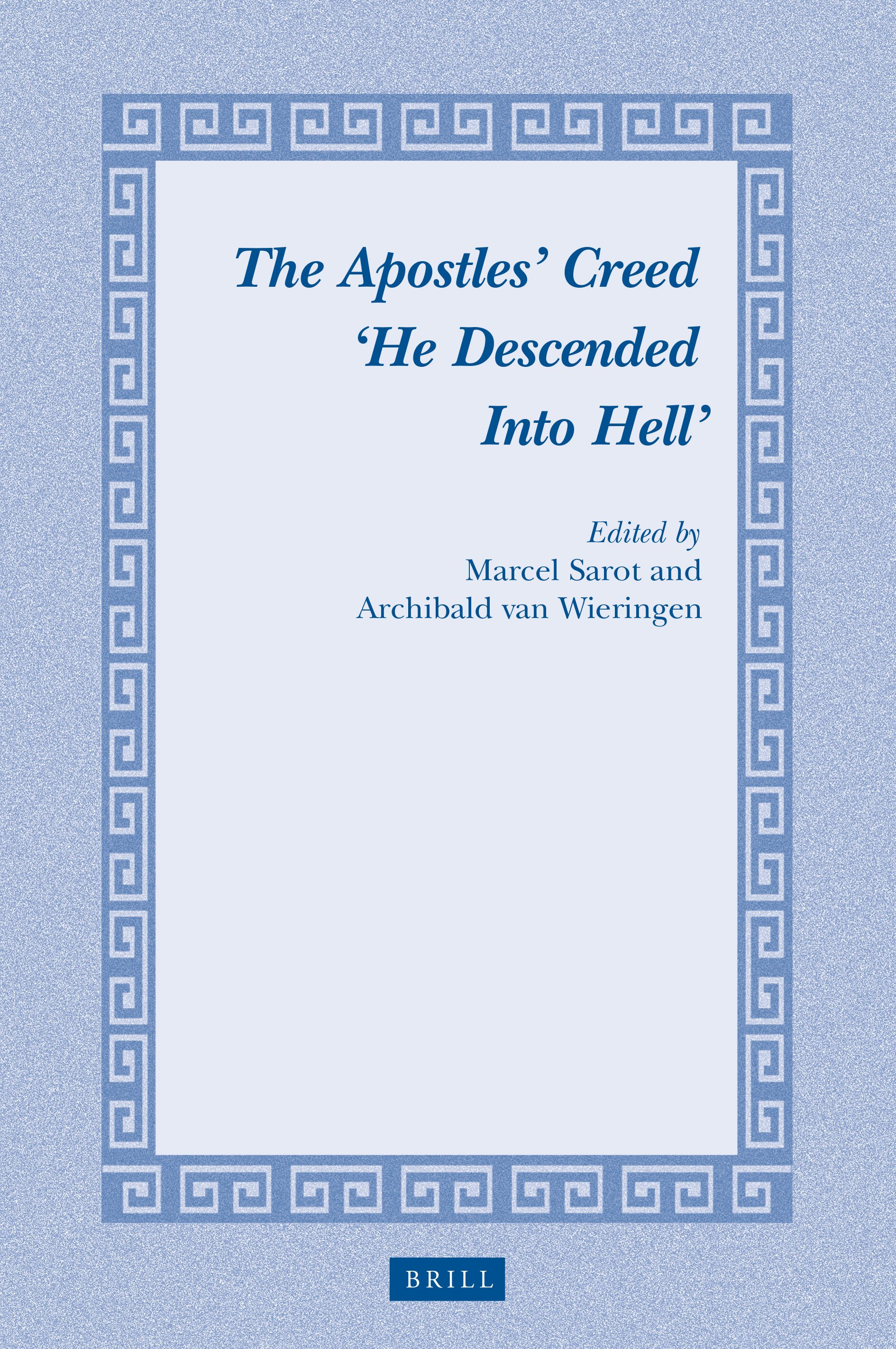 Descending Into Hell As A Challenge To Ecclesial Praxis In