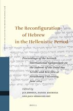 Cover The Reconfiguration of Hebrew in the Hellenistic Period