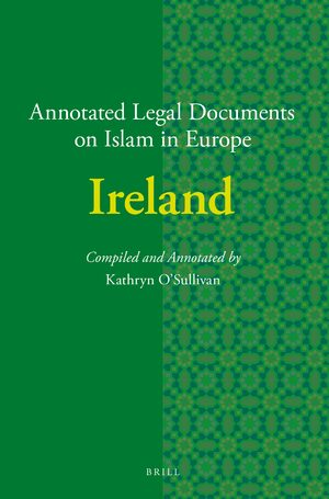 Cover Annotated Legal Documents on Islam in Europe: Ireland