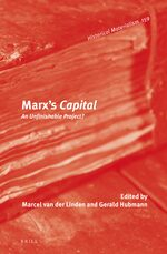 Marx's <i>Capital</i>: An Unfinishable Project?