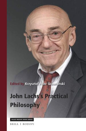 John Lachs's Practical Philosophy