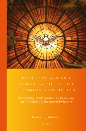 Cover Pentecostals and Roman Catholics on Becoming a Christian