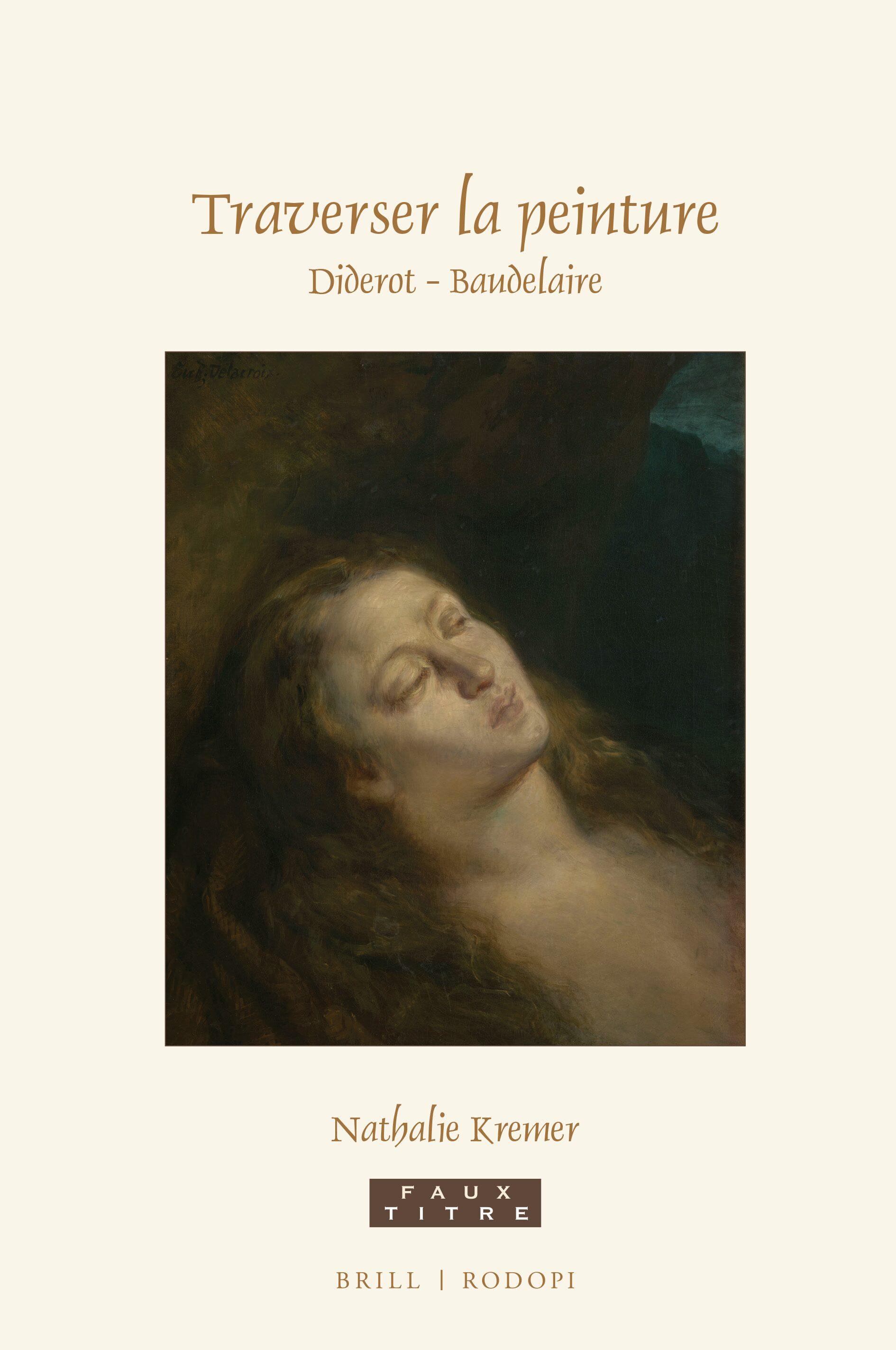 Imaginer la peinture : La critique poétique de Baudelaire in: Traverser la  peinture. Diderot - Baudelaire